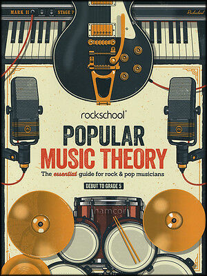 Rockschool Popular Music Theory Debut to Grade 5 Essential Guide for Rock & Pop