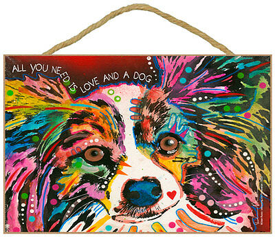 Papillon Sign – All You Need is Love & a Dog 7 x 10.5
