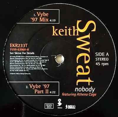 "KEITH SWEAT - Nobody (ft Athena Cage) (12"") (G+/NM)"