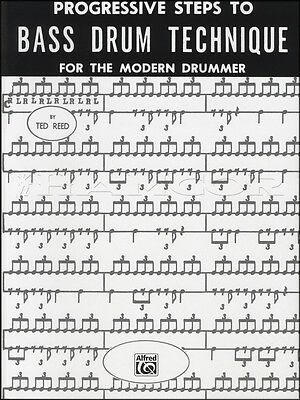 Progressive Steps to Bass Drum Technique for the Modern Drummer Music Book