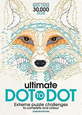 Ultimate Dot to Dot: Extreme Puzzle Challenges to Complete PB)-9781782433866 New