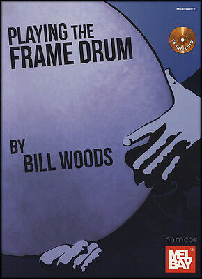 Playing the Frame Drum Music Book/CD Learn How to Play Beginner Method