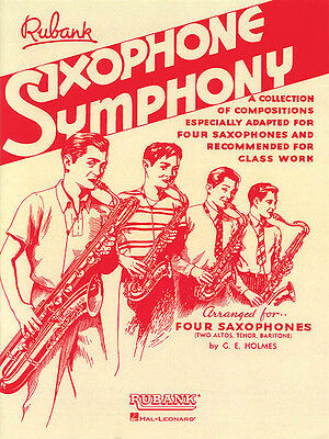 Saxophone Symphony for Quartet or Ensemble Contest Sheet Music Rubank Book NEW