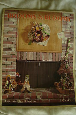 BROOMS & BLOOMS By GALE RAY 31 PROJECTS 1979