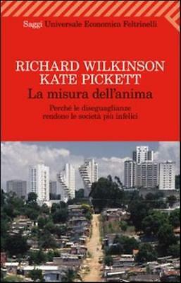 Libro La Misura Dell' Anima Richard Wilkinson Kate Pickett