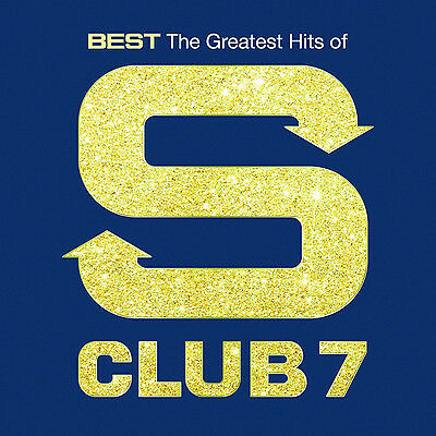 S Club 7 - Best Of - Greatest Hits CD NEW