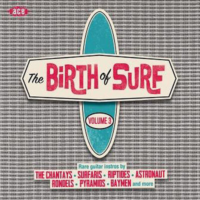 Various Artists The Birth of Surf - Volume 3 CD NEW