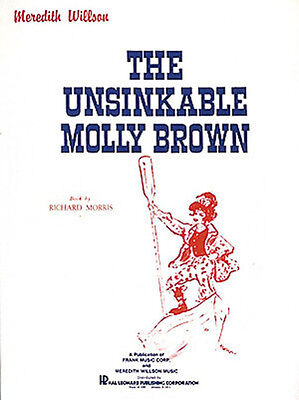Unsinkable Molly Brown Broadway Musical Vocal Score Piano Sheet Music Book NEW