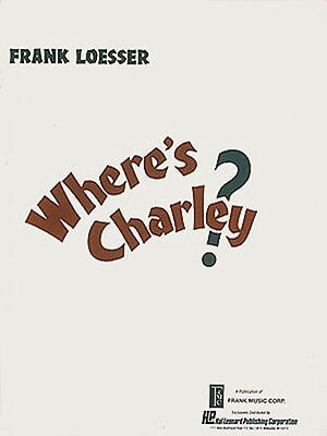 Where's Charley Frank Loesser Musical Vocal Score Piano Sheet Music Book NEW