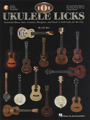 101 Ukulele Licks Learn to Play Blues Jazz Country Rock TAB Music Book and Audio