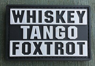 WTF WHISKY TANGO FOXTROT ( What The F... ) Velcro PVC Fun patch