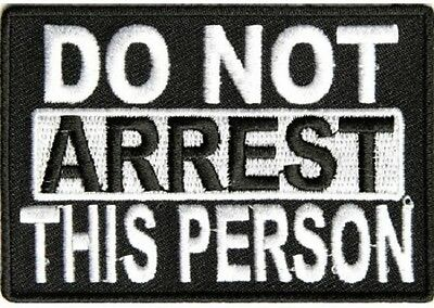 Do Not Arrest This Person Patch