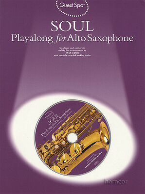 Soul Playalong for Alto Saxophone Guest Spot Music Book & Backing Tracks CD