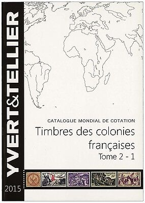 Yvert Catalogue: Stamps of the FRENCH COLONIES (2017)
