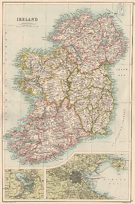 IRELAND. Showing provinces & counties. Inset Dublin & Killarney 1891 old map