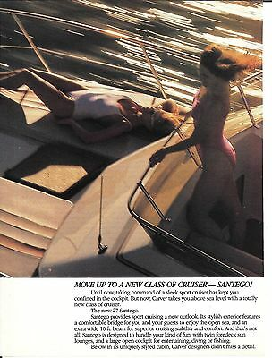 1987 Carver 27' Santego Yacht 2 Page Color Ad- Hot Girls