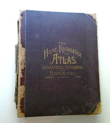 1895 ATLAS WORLD MAPS Geographical Astronomical Historical ORIGINAL ANTIQUE