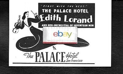 Palace Hotel San Francisco 1939 Now Appearing Edith Lorand & 12 Man Orchestra Ad