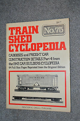 Train Shed Cyclopedia #75 Cabooses & Freight Car Construction Details 1943