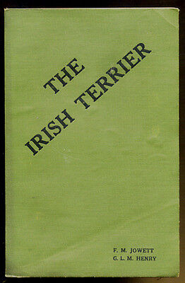 The Irish Terrier by F.M.Jowett & G.L.M.Henry -c1935 -  Our Dogs Publishing