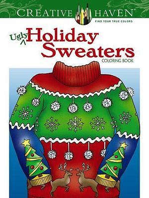 NEW - Creative Haven Ugly Holiday Sweaters Coloring Book (Adult Coloring)
