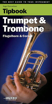 Tipbook Trumpet & Trombone Guide to Your Instrument Music Tips Book NEW