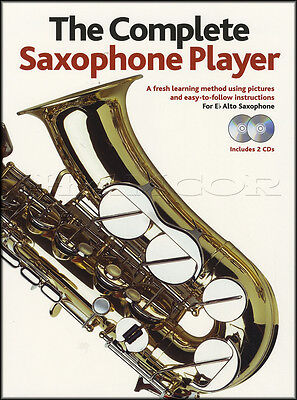 The Complete EB Alto Saxophone Player Book with 2CDs Learn How To Play