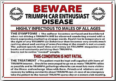 Beware Triumph Car Enthusiast Disease Metal Sign,triumph Car Humour.classic Cars