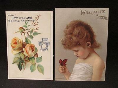 Willimantic Thread & New Williams Sewing Machine 2 Victorian Trade Cards