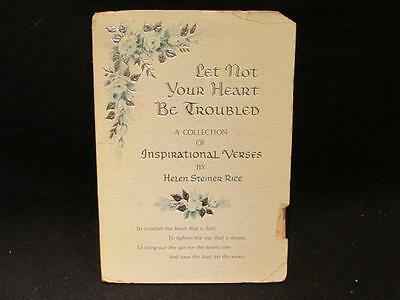 Helen Steiner Rice 1965 First Edition Inspirational Voices Let Not Your Heart