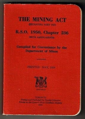 The Mining Act 1950 Canada Dept of Mines (Printed 1959) Cloth Cover