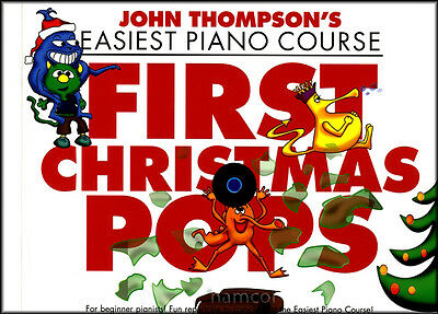 John Thompsons Easiest Piano Course First Christmas Pops Very Easy Music Book