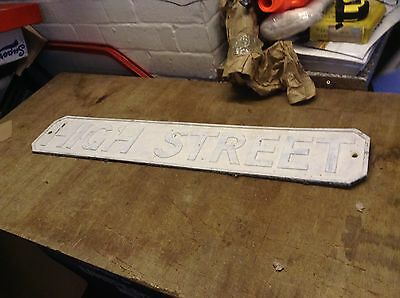 Vintage Street Sign  High Street  Could Be Rare ??? Alloy