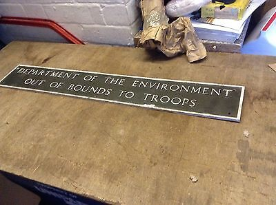 Vintage Sign    Department Of The Environment Out Of Bounds To Troops  Rare