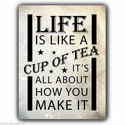METAL SIGN WALL PLAQUE - LIFE IS LIKE A CUP OF TEA print poster picture hanging