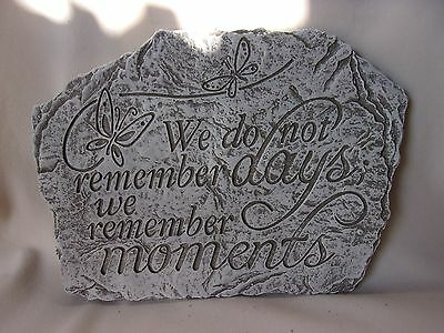 Cement Garden Bereavement Plaque Stone We don't remember days .. Moments