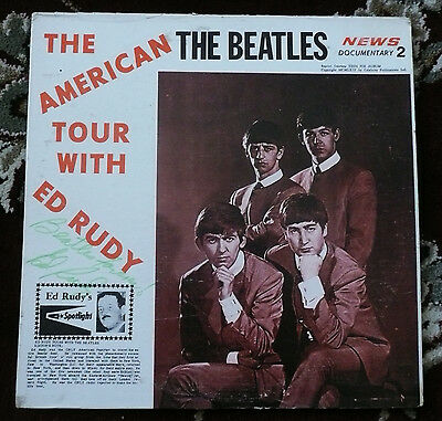 Beatles VINTAGE 80S ISSUE ED RUDY AMERICAN TOUR #2 LP SIGNED BY ED RUDY!