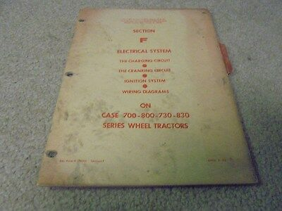 Vintage Case Electrical System Manual for 700, 800, 730 and 830 Tractors