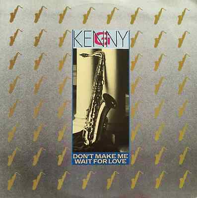 "KENNY G - Don't Make Me Wait For Love (12"") (VG/G+)"