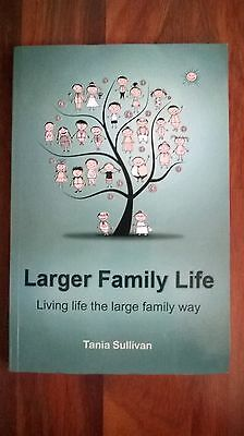 LARGER FAMILY LIFE BOOK BY TANIA SULLIVAN (Paperback, 2011)