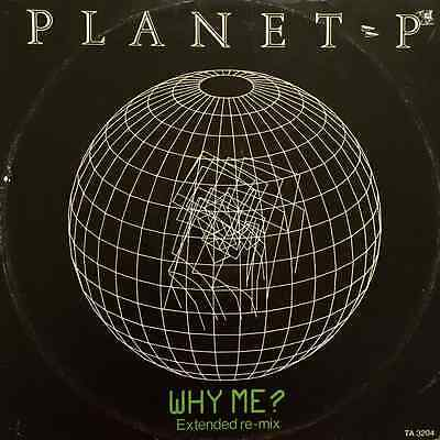 "PLANET P - Why Me? (12"") (VG/G-)"