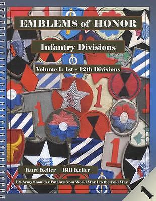 Emblems of Honor Infantry 1st-12th Divisions Vol 1 REFERENCE 440 Patches, Photos