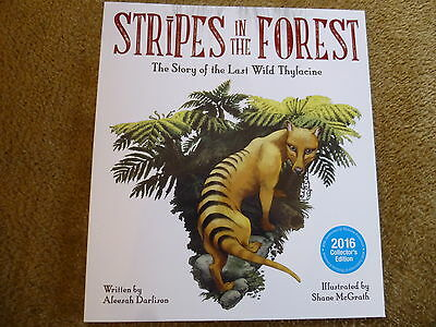 Tasmanian Tiger STRIPES IN THE FOREST, LAST WILD THYLACINE softcover