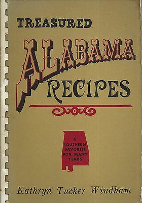 *huntsville Al 1975 Treasured Alabama Recipes Cook Book *kathryn Tucker Windham