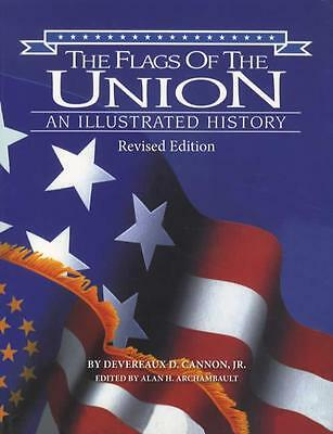 Flags of the Union Illustrated History Civil War Era Cavalry Naval Artillery Etc