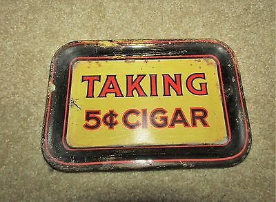 TAKING 5c CIGAR rectangle EARLY 1900's tip tray (CHAS SHONK)