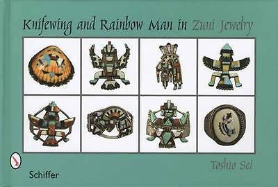 Knifewing Rainbow Man Zuni Pueblo Indian Jewelry Guide
