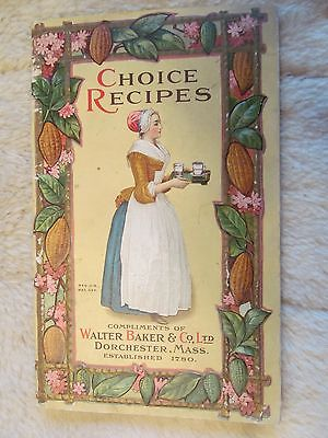 """1913 Copyright, """"Choice Recipes"""", compliments of Walter Baker & Co. LTD"""