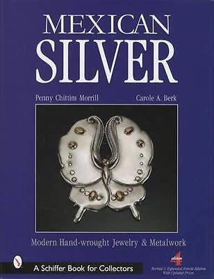 Mexican Silver Collector Reference - Handmade Jewelry & Metalwork Spratling Etc