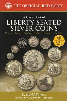 2016 Official Red Book Liberty Seated Silver Coins Price Guide by Whitman